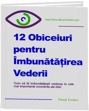 Obiceiuri pentru imbunatatirea Vederii